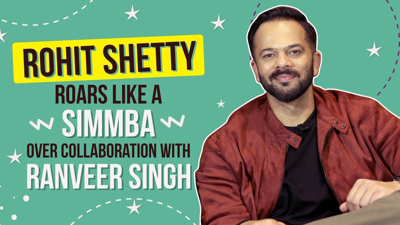 Rohit Shetty on Ranveer Singh as Simmba, Sara Ali Khan and why the movie is his best work  | SIMMBA