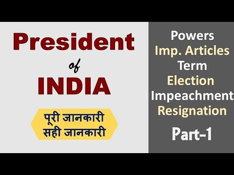 President of India || Functions, Power, Term, Impeachment, Election || Indian Polity (Part 1)