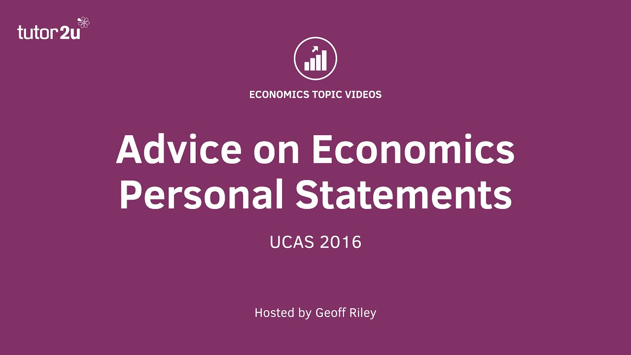 Advice on Economics Personal Statements - YouTube