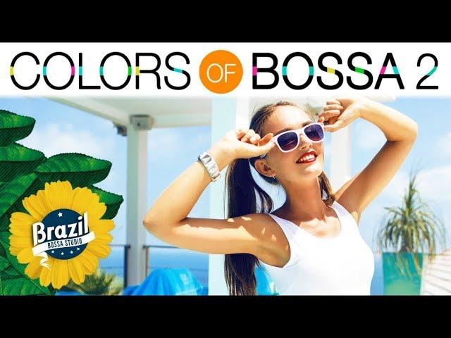 COLORS OF BOSSA VOL. 2   All Time Greatest Hits in Bossa Nova & Lounge Versions   BGM ボサノバ