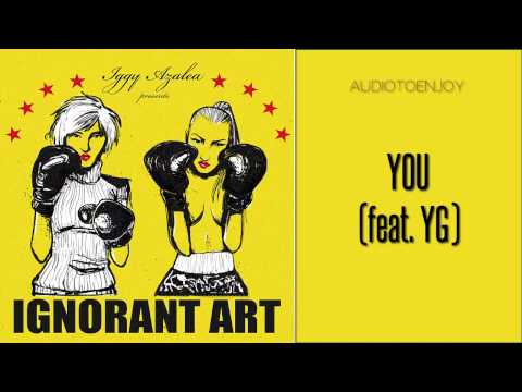 Iggy Azalea - You (feat. YG)