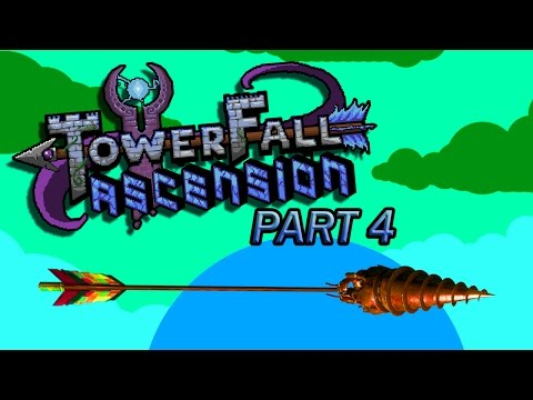 Let's Play – Towerfall Ascension Part 4