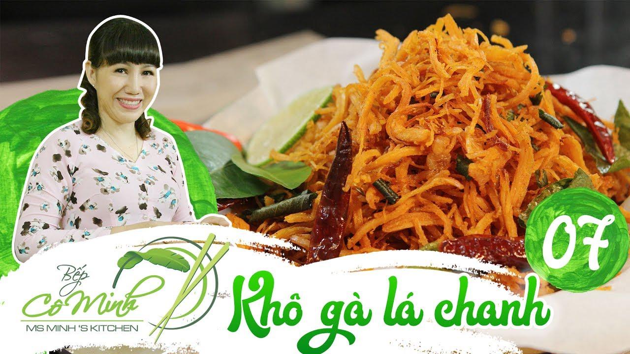 Hướng dẫn cách làm Khô Gà Lá Chanh (Dried chicken and lemon leaves recipes) | Bếp cô Minh Tập 7