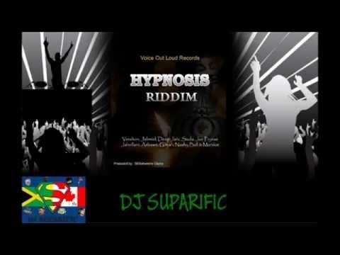 HYPNOSIS RIDDIM MIX FT. JAHVILLANI, VERSHON, JAHMIEL, SIZZLA & MORE {DJ SUPARIFIC}