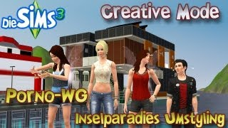 Die Sims 3 Creative Mode - Das große Inselparadies Umstyling [Porno-WG]