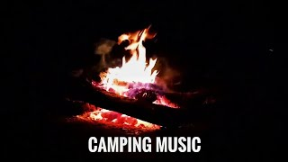 Camping Music - Nature sounds can heal your soul