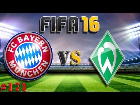 FC Bayern München vs SV Werder Bremen (Fifa 16 Trainerkarriere #171)