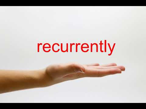 How to Pronounce recurrently - American English