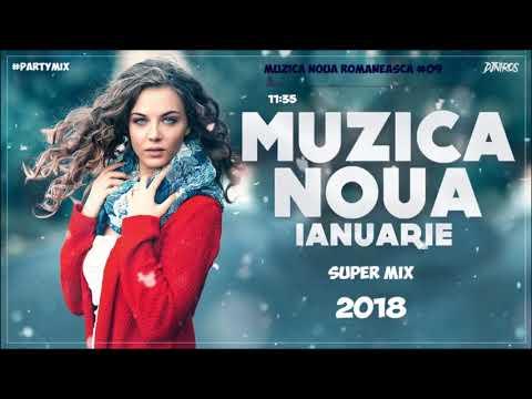 Muzica Noua Romaneasca 2018 Romanian Fresh Hits MegaMix