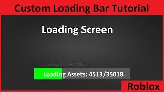 How To: Make a custom loading screen on Roblox