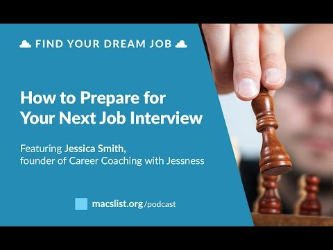 Ep. 085: How to Prepare for Your Next Job Interview, with Jessica Smith