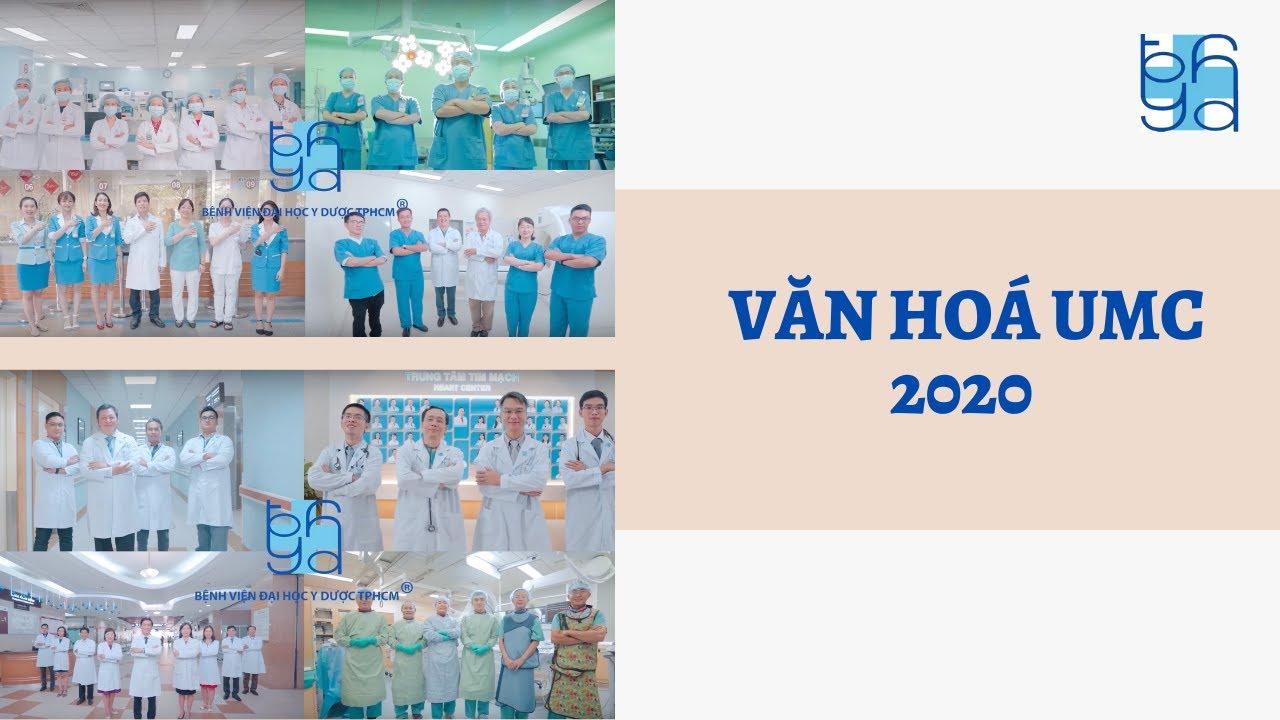 Văn hoá UMC 2020  UMC   Bệnh viện Đại học Y Dược TPHCM