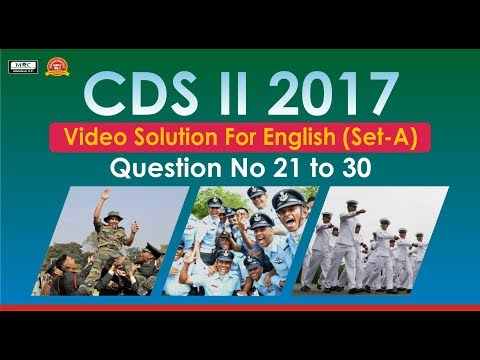 CDS II 2017 Video Solution For English(Set A) Question No 21 to 30