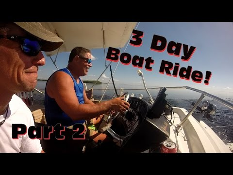 Three Day Boat Ride: Part Two