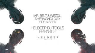 Mr. Belt & Wezol, Shermanology - Hide & Seek