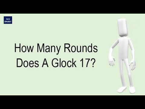 How Many Rounds Does A Glock 17?