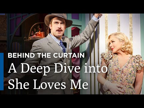 She Loves Me - Behind the Curtain