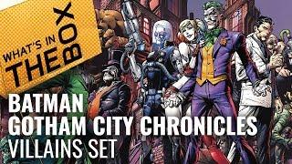 Batman Gotham City Chronicles Unboxing: Villains Set