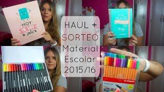 HAUL + SORTEO MATERIAL ESCOLAR 2015/2016 | Laura Yanes