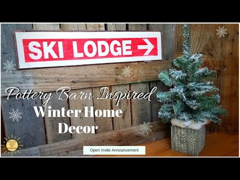 WINTER HOME DECOR POTTERY BARN INSPIRED | OPEN INVITE | DOLLAR TREE TRASH TREASURE DIY | CHRISTMAS
