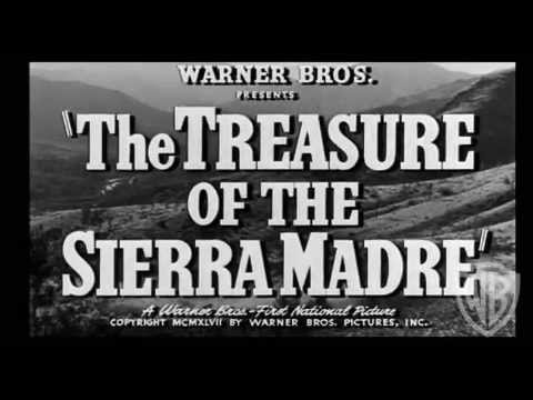 The Tresure of Sierra Madre - Original Theatrical Trailer