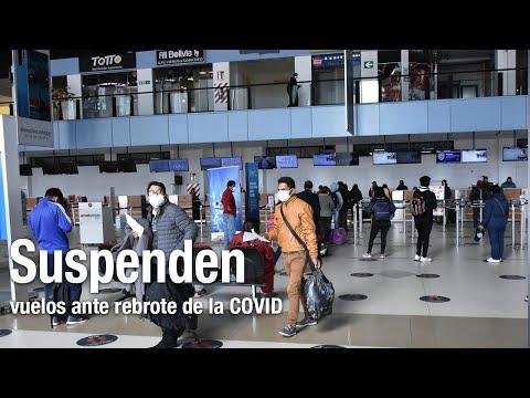 Rebrote de COVID, suspensión de vuelos