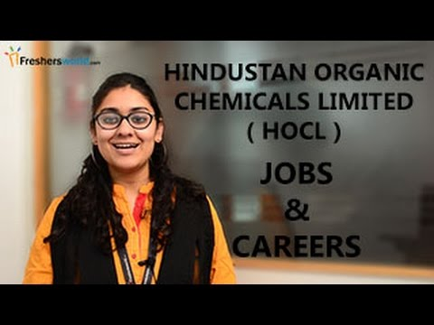 HOCL– Hindustan Organic Chemicals Limited Recruitment Notification,2017 Jobs, Exam dates & Results.