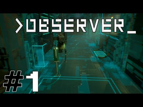 Stuck in a room... - Observer Part 1
