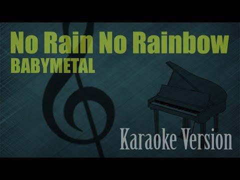 BabyMetal - No Rain No Rainbow Karaoke Version | Ayjeeme Karaoke