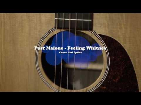 Post Malone - Feeling Whitney w/ lyrics
