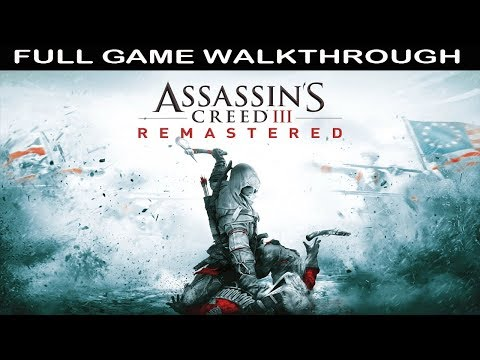Assassin's Creed 3 Remastered Full Game Walkthrough - NO Commentary (Complete Story)