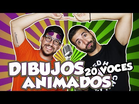 DIBUJOS ANIMADOS (Parodia) 20 voces famosas