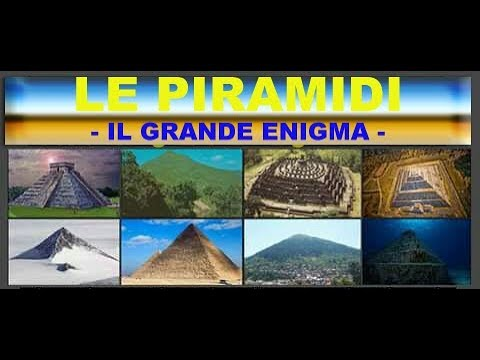 Il grande Enigma delle Piramidi nel Mondo (Archeologia Proibita)