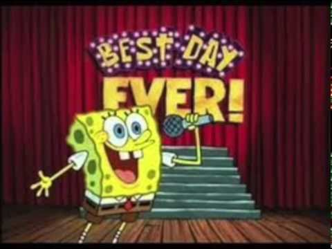 Best Day Ever Remix Spongebob