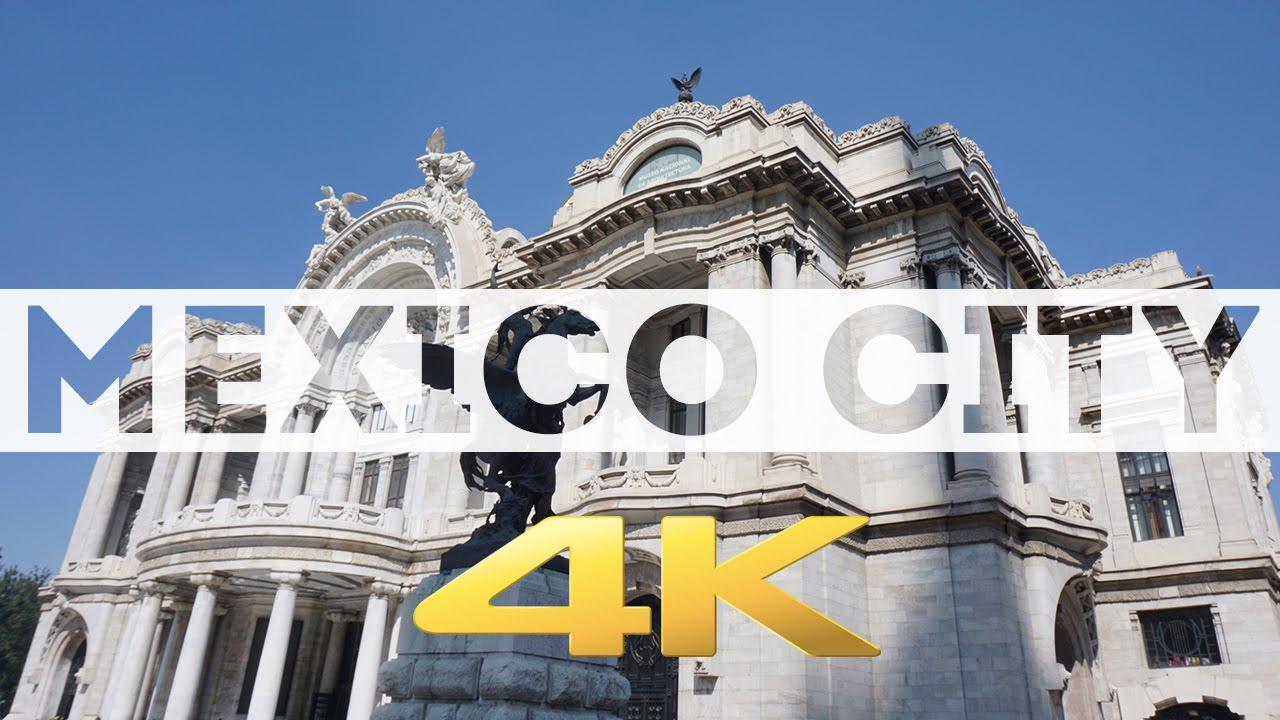 Mexico City Ciudad De Mexico Df 4k Youtube