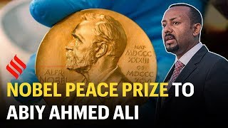 Nobel Peace Prize 2019 to Ethiopian PM Abiy Ahmed Ali