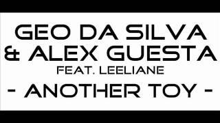 Geo Da Silva & Alex Guesta Feat. Leeliane - Another Toy (Luis Rondina Mix)