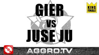 RAP AM MITTWOCH - GIER VS JUSE JU - KING FINALE VOM 01.06.2011 (OFFICIAL HD VERSION AGGRO TV)