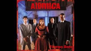 Atómica - Tiempo roto (Disco completo)