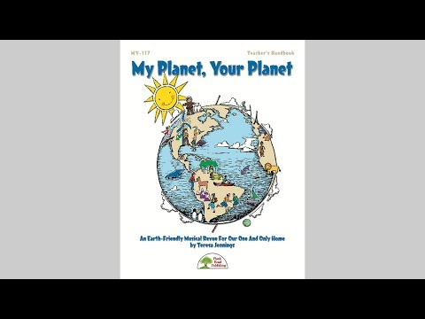 My Planet, Your Planet - Musical Revue PageTurner From MusicK8.com