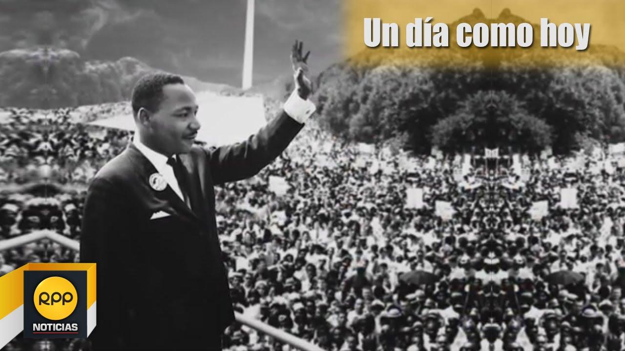 Un Dia Como Hoy 28 08 Martin Luther King Da Su Discurso Yo Tengo