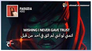 Faouzia - Hero (lyrics) مترجمة
