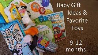 Baby Gift Ideas & Favorite Toys // 9-12 months