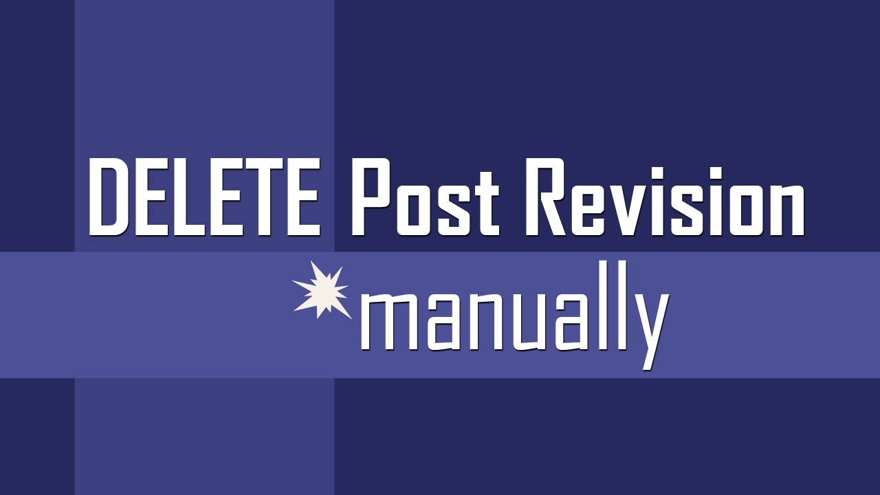 Delete Post Revisions manually in WordPress