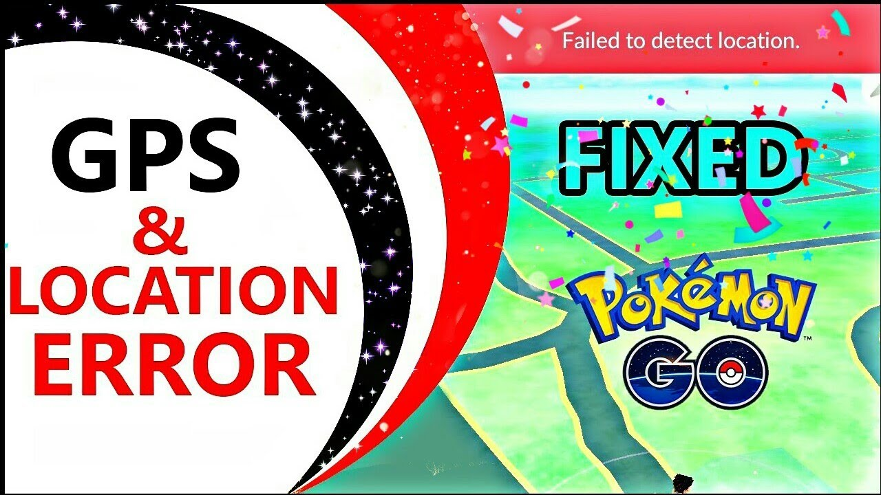 Failed to Detect Location Pokemon Go Fake Gps No Root