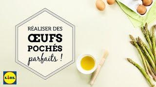 Lidl Recettes - Réaliser des œufs pochés parfaits !