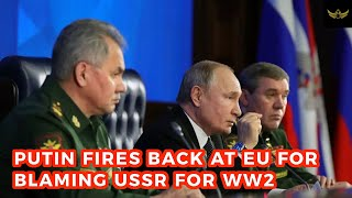 "Putin fires back at EU resolution claiming USSR & Germany ""paved the way"" for WW2"