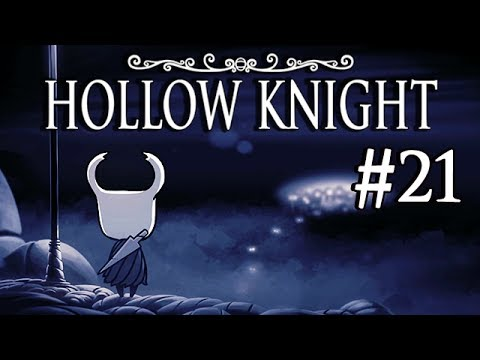 Let S Play Hollow Knight Con Celuloide 21 Los Maravillosos