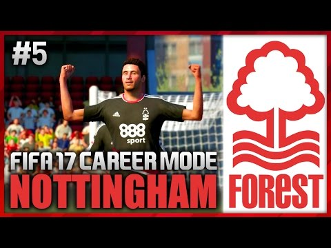 LAST MINUTE GOALS! NOTTINGHAM FOREST CAREER MODE #5 (FIFA 17)