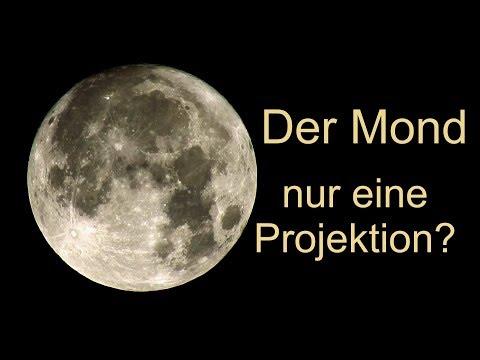 Hoax?  Der Mond, nur eine Projektion?
